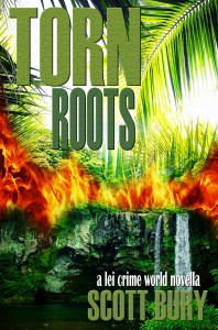 Torn Roots by Scott Bury